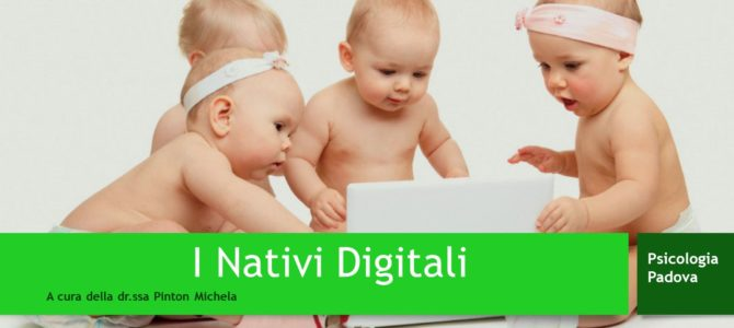 "Psicologia under 18: ""I Nativi Digitali"""