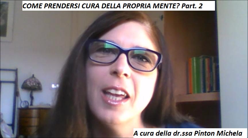 COME PRENDERSI CURA DELLA PROPRIA MENTE? Part. 2